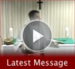 Watch our most recent message